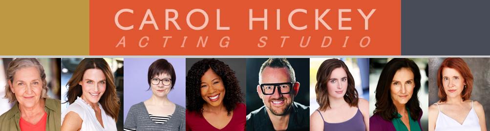 Carol Hickey Acting Studio: Austin, Texas